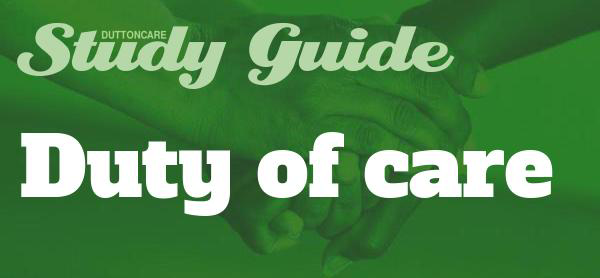 DUTTONCARE Study Guide - Duty of care